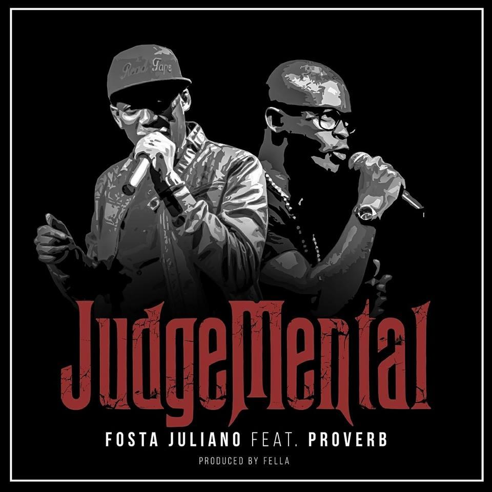 Photo of New Music! Stream Fosta Juliano New Single Featring ProVerb- Judgmental